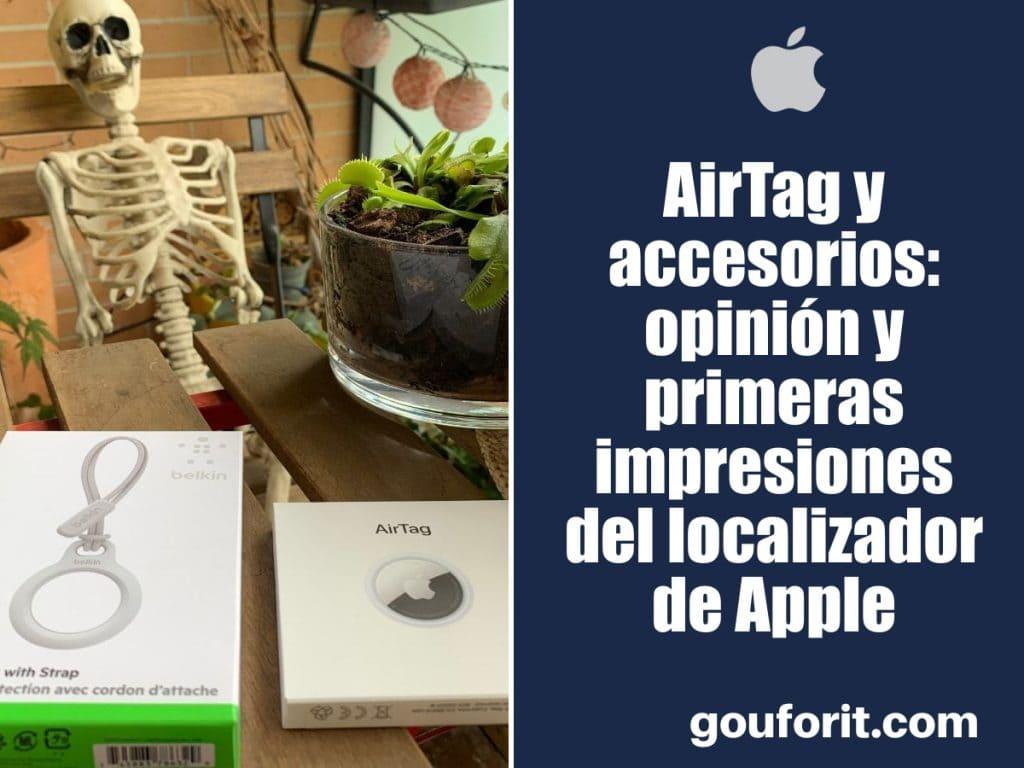 AirTag y accesorios: opinión y primeras impresiones del localizador de Apple