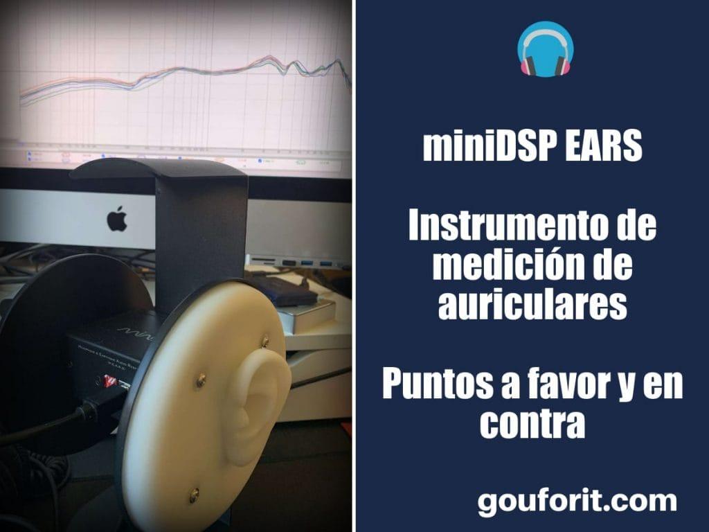 miniDSP EARS: instrumento de medición de auriculares. Puntos a favor y en contra