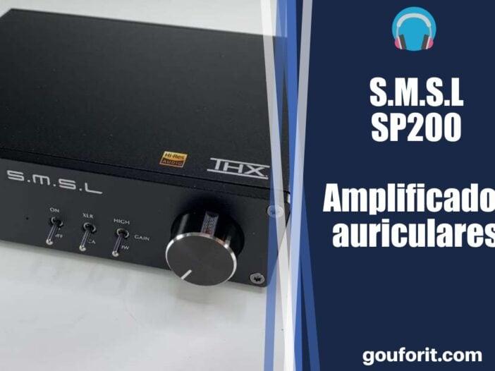 S.M.S.L SP200 THX AAA-888 - Amplificador de auriculares - Opinión y review