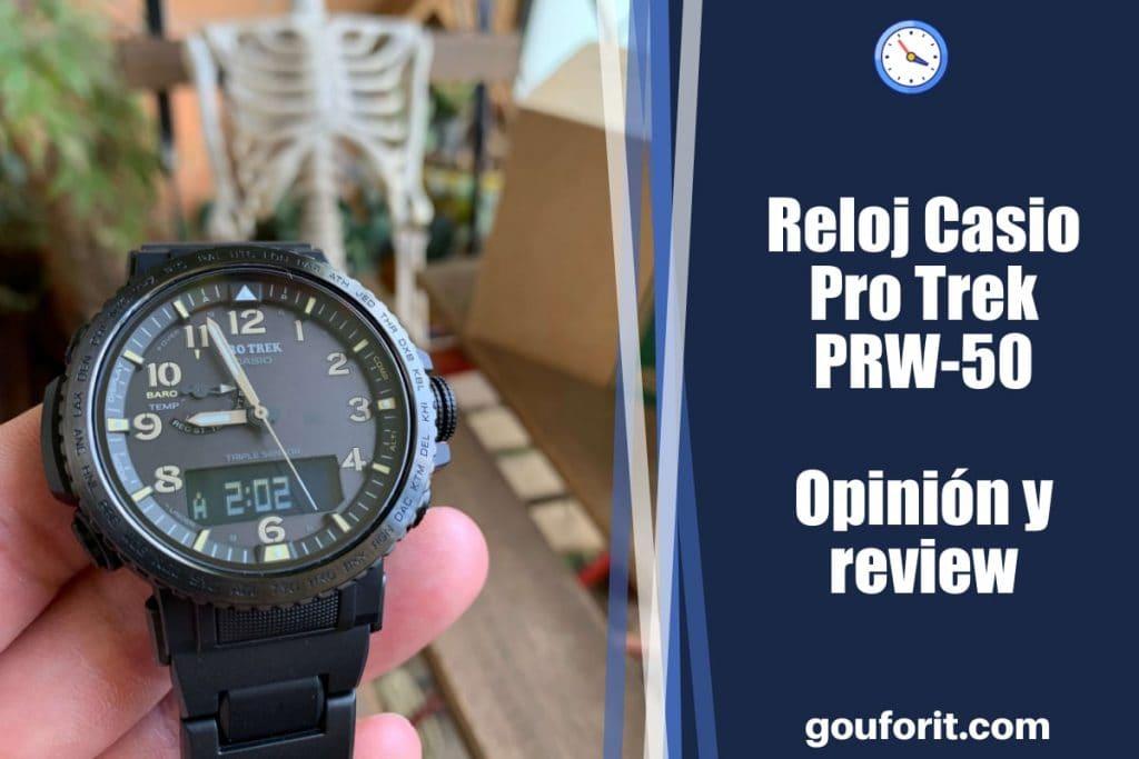 Reloj Casio Pro Trek PRW-50 - Opinión y review