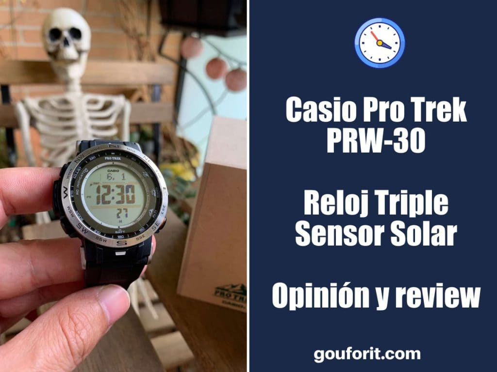 Casio Pro Trek PRW-30 - Reloj Triple Sensor Solar - Opinión y review